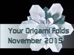 Your Origami Folds November 2015